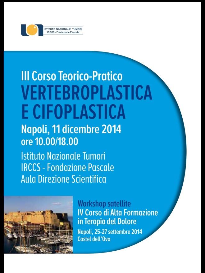III Corso Teorico-Pratico Vertebroplasica e Cifoplastica